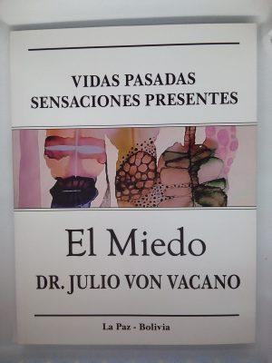 El Miedo - Julio Von Vacano