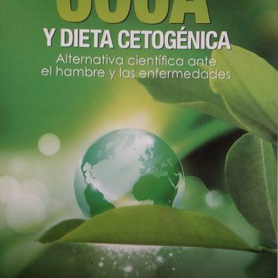 COCA Y DIETA CETOGÉNICAAlternativa científica ante el hambre y las enfermedades.