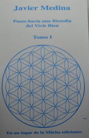 Javier Medina - Pasos hacia una biosofía del Vivir Bien