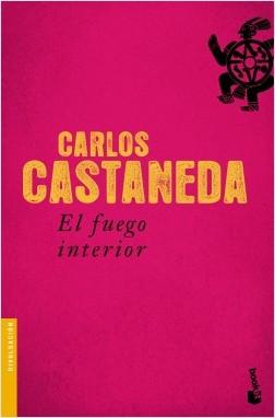 El Fuego Interior, Carlos Castaneda