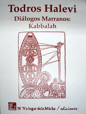 Javier Medina, Diálogos Marranos