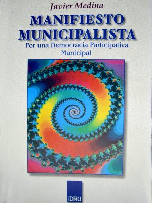 Javier Medina - Manifiesto Municipalista