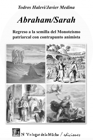 ABRAHAM/SARAH REGRESO A LA SEMILLA DEL MONOTEISMO PATRIARCAL