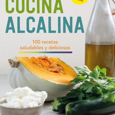 LA COCINA ALCALINA 100 RECETAS SALUDABLES Y DELICIOSAS