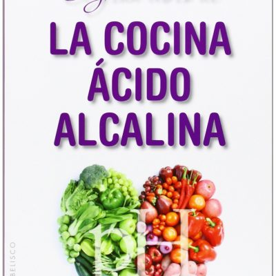 EL GRAN LIBRO DE LA COCINA ACIDO ALCALINA