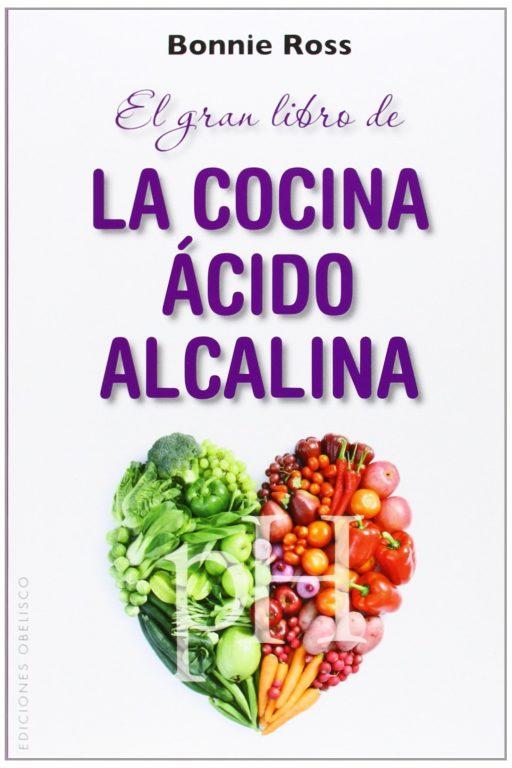 El Gran Libro De La Cocina Ácido-Alcalina