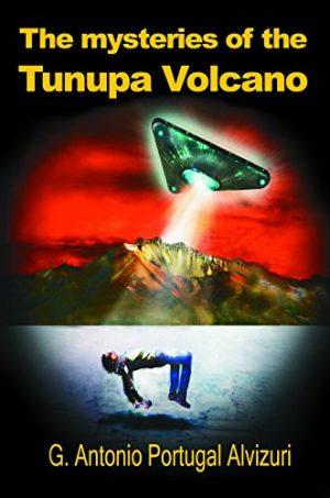Antonio Portugal, The Mysteries of the Tunupa Volcano
