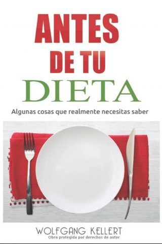 ANTES DE TU DIETA
