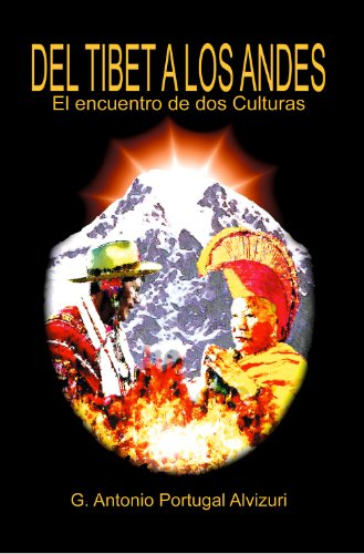 Antonio Portugal- Del Tibet a los Andes