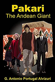 Antonio Portugal-Pakari The Andean Giant